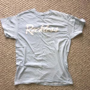 Young and Reckless Tee
